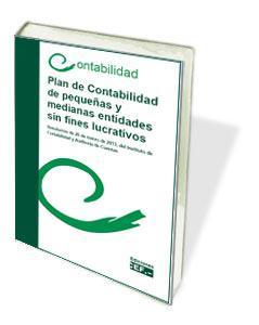 Plan de Contabilidad de pequeñas y medianas entidades sin fines lucrativos. Resolución de 26 de marzo de 2013, del ICAC