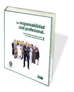 La responsabilidad civil profesional