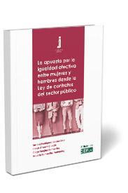 La apuesta por la igualdad efectiva entre mujeres y hombres desde la Ley de contratos del sector público