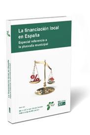 La financiación local en España. Especial referencia a la plusvalía municipal