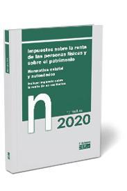 Impuestos sobre la renta de las personas físicas y sobre el patrimonio. Normativa estatal y autonómica. Incluye IRNR